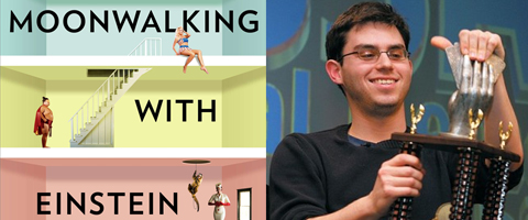 Moonwalking with Einstein by Josh Foer