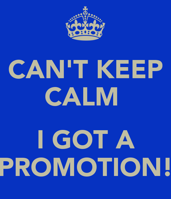 cant-keep-calm-i-got-a-promotion